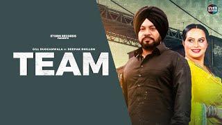 Team (Official Video) Gill Duggan wala ft Deepak Dhillon     Storm Records    New Punjabi Song 2020