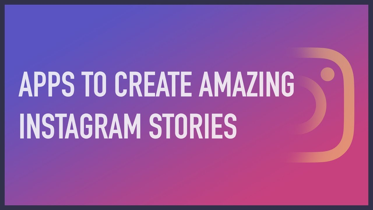 best instagram story apps android
