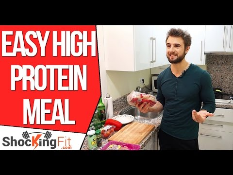 Easy High Protein Meal in Less Than 15 Minutes (Get Over 100g of Protein Fast)