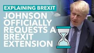 Johnson Requests an Extension from the EU - Brexit Explained