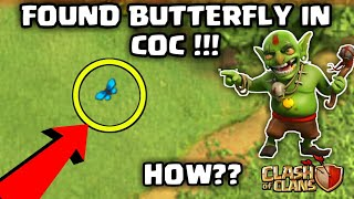 "Found ""BUTTERFLY"" In Coc 😱