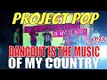 Project POP - Dangdut Is The Music Of My Country (LIVE VERSION)