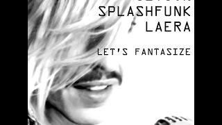Jeyjon, Splashfunk & Laera - LET