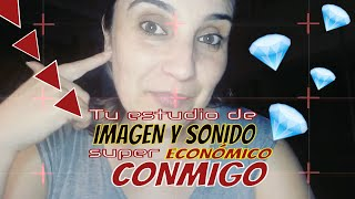 🎨Tu estudio de IMAGEN y SONIDO mega ECONÓMICO 💎 conmigo 🎯 AudioVisual Lucia Celis