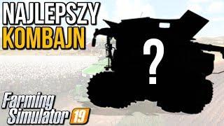 Najlepszy kombajn | Farming Simulator 19