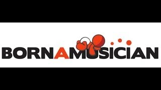 BornAMusician.com - Part 1- Sell Your Music Online on Itunes and Amazon.com