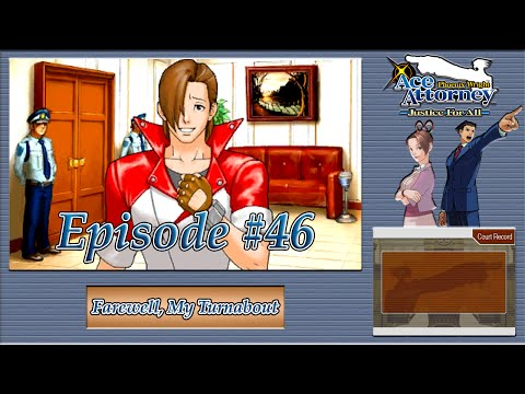 """Phoenix Wright: Justice For All - De Killer's """"Gift"""", Substitute Prosecutor - Episode 46"""