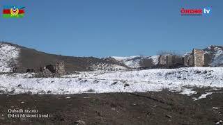 Qubadlı rayonunun Diləli Müskənli kəndindən video görüntüləri