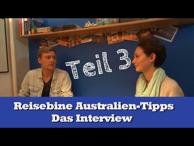 Reisebines Australien-Tipps, Teil 3: Motivation & Planung