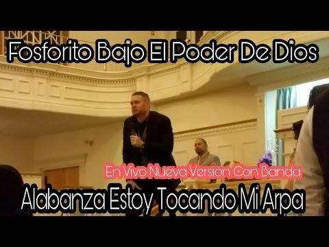 Fosforito Estoy Sonando Mi Arpa Nueva Version (En Vivo Con Banda 2017)