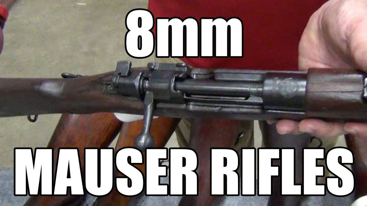 8mm Mauser Rifles