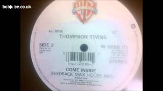 Watch Thompson Twins Come Inside video