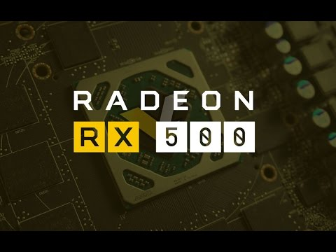 AMD Radeon RX 500 Series Launching Tomorrow!