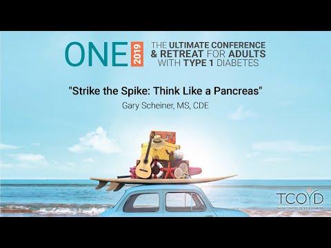 Strike the Spike: Think Like a Pancreas (Gary Scheiner, MS, CDE)
