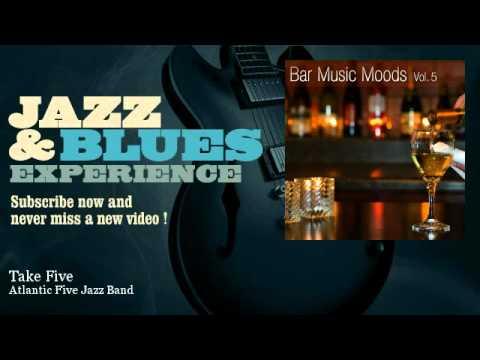 Atlantic Five Jazz Band - Take Five