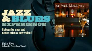 Atlantic Five Jazz Band - Take Five - JazzAndBluesExperience