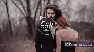 Starley Hope-Call On Me(EDWYN x Tikal & Spirix Remix)