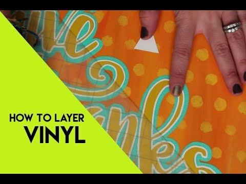 how to cut and layer vinyl so it lines up perfectly