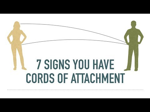 7 Signs That You Have Cords Of Attachment