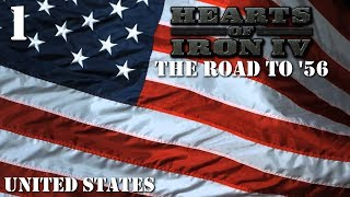 Hearts of Iron 4 - The Road to '56 Mod - United States Part 1