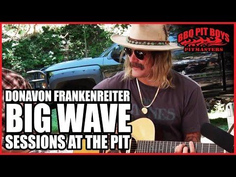 Big Wave - Donavon Frankenreiter Sessions At The Pit