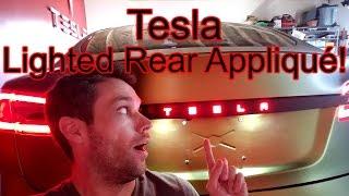 Tesla Mod: Lighted Rear Appliqué!!