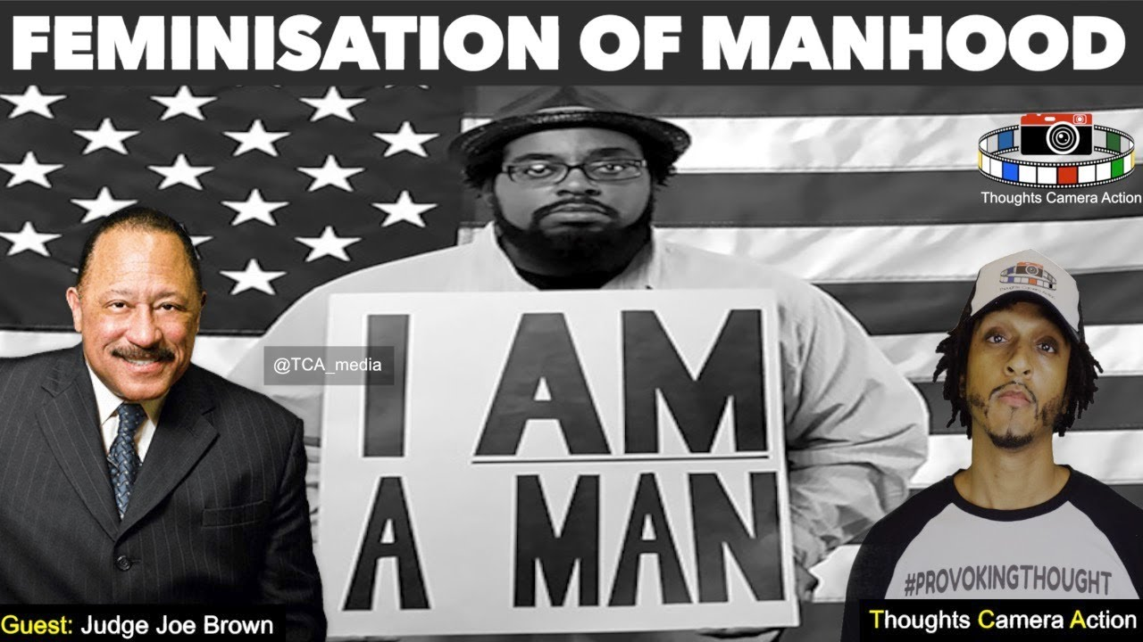 TCA: JUDGE JOE BROWN THE FEMINISATION OF MANHOOD| THE BREAKFAST CLUB REFUTED