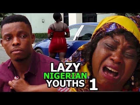 Lazy Nigerian Youths Season 1 - 2018 Latest Nigerian Nollywood Movie Full HD