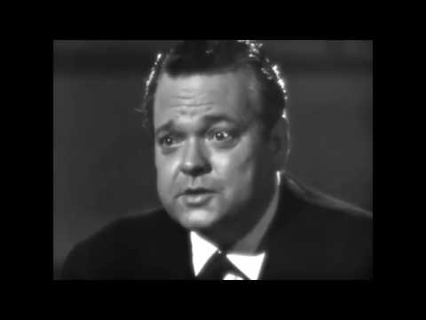 Words of Wisdom from Orson Welles