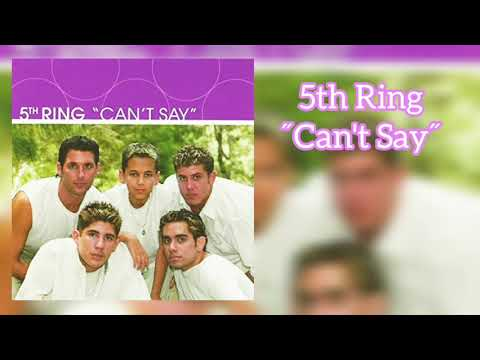 """""""Can't Say"""" By 5th RING"""