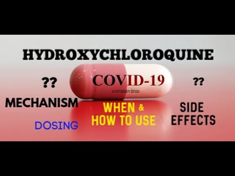 COVID-19 UPDATE: HYDROXYCHLOROQUINE WHEN & HOW TO USE