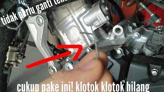 Mengatasi Klotok-klotok Pada Motor Honda