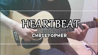Heartbeat - Christopher - Fingerstyle guitar cover