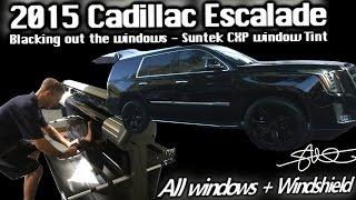 Blacking Out The Windows - 2015 Cadillac Escalade - Suntek CXP Carbon Tint