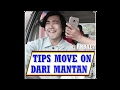 ARBAE Bagi bagi tips move on dari sang mantan
