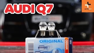 How to change rear light lamp bulbs on AUDI Q7 TUTORIAL | AUTODOC
