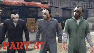Grand Theft auto V Let's Play Part 37 Heist