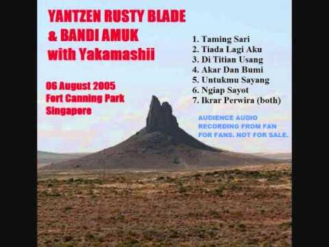 06 Ngiap Sayot -Bandi Amuk & Yakamashii Live Singapore 06/08/2005