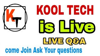 kool tech was live. Sunday Live Q&A