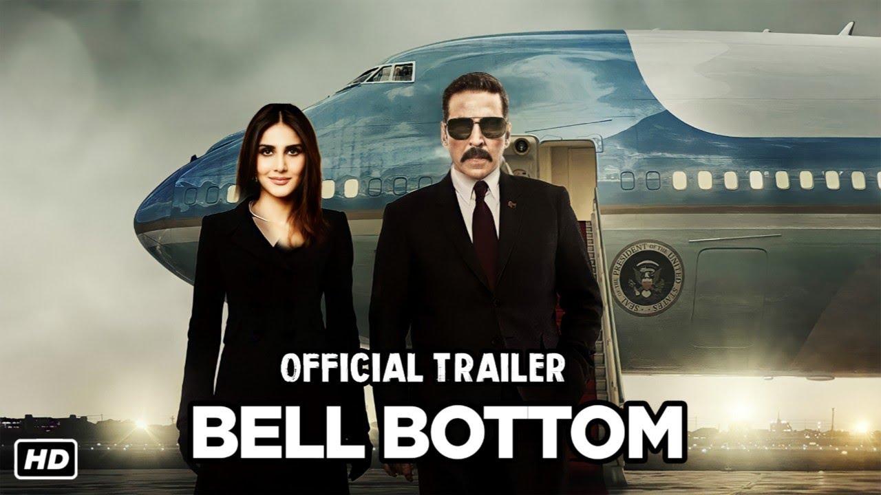 Bell Bottom Official Trailer, Akshay Kumar, Vaani Kapoor, Lara Dutta,  Release Date, #Bellbottom - YouTube
