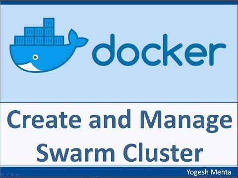 Docker Swarm |  Create SWARM Cluster from Scratch