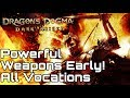 Dragon's Dogma - Powerful Enchanted Weapons EARLY! For All Vocations!
