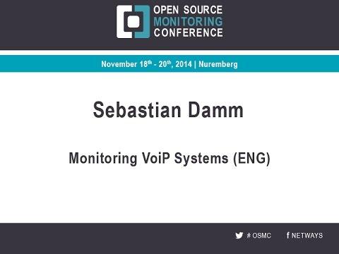 OSMC 2014: Monitoring VoIP Systems | Sebastian Damm