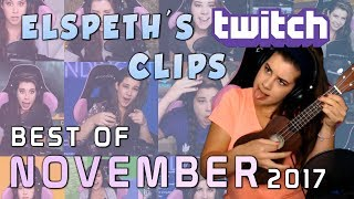 Elspeth's Twitch Clips: Best of November 2017