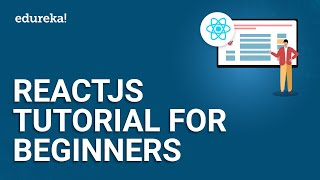 ReactJS Tutorial For Beginners | ReactJS Redux Training For Beginners | React Tutorial | Edureka