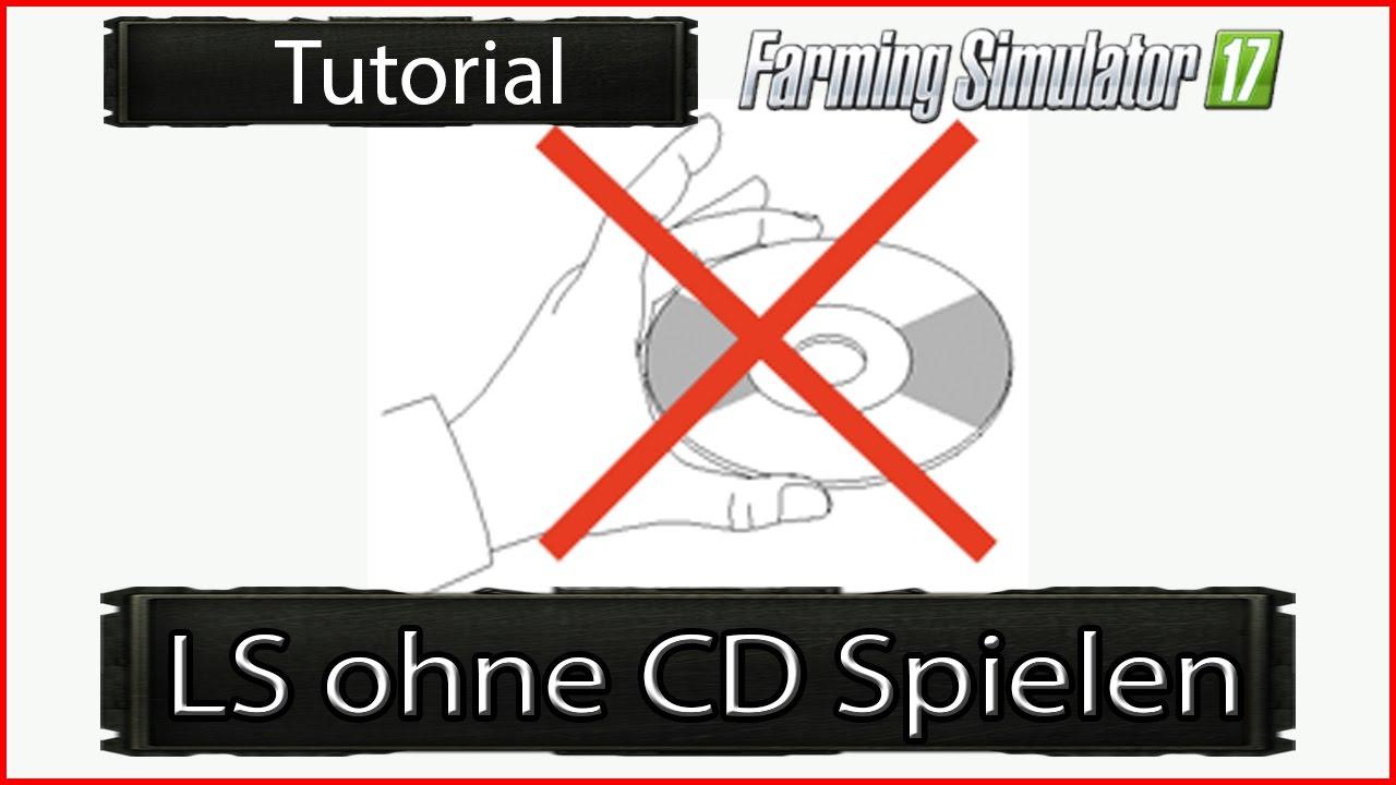 ls ohne cd starten spielen tutorial landwirtschafts simulator 17 german youtube. Black Bedroom Furniture Sets. Home Design Ideas