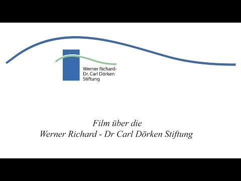 Film über die Werner Richard – Dr  Carl Dörken Stiftung