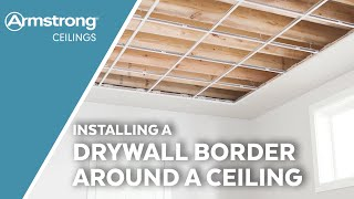 Installing a Drywall Border Around a Ceiling | Armstrong Ceilings for the Home