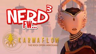 Nerd³ FW - Karmaflow: The Rock Opera Videogame