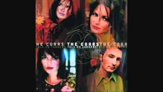 The Corrs - I never Loved you Anyway